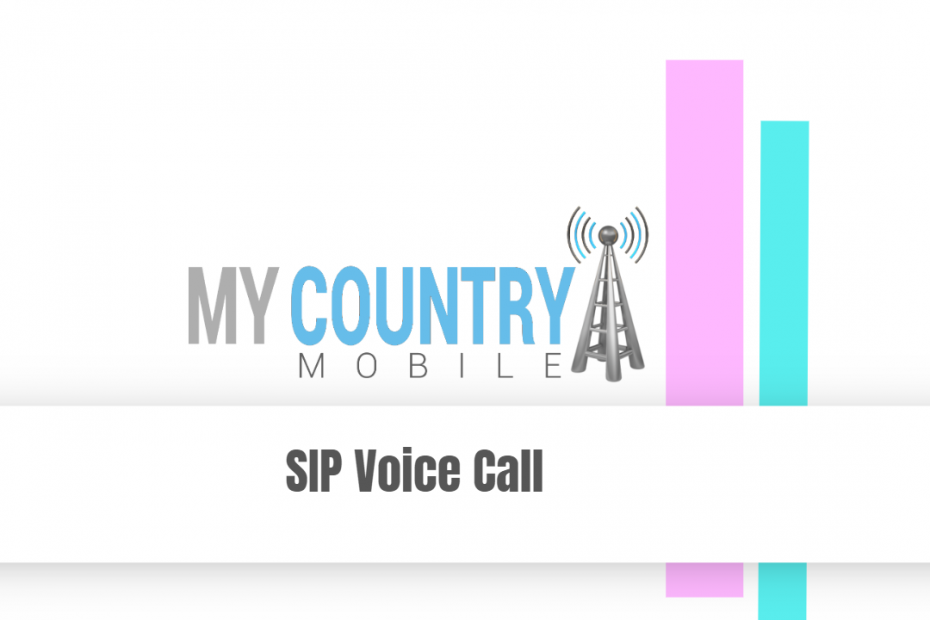 SIP Voice Call - My Country Mobile
