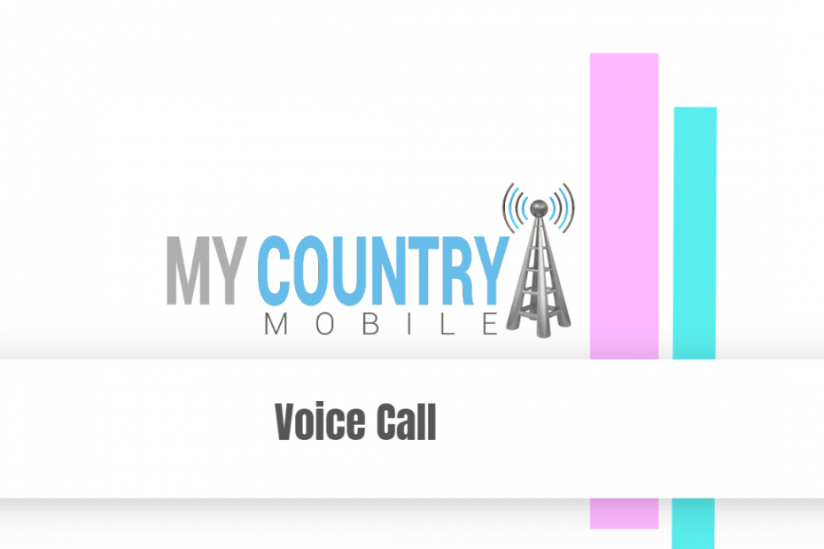 Voice Call - My Country Mobile