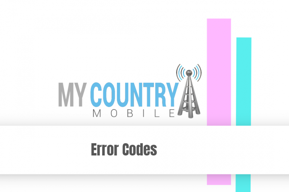 Error Codes - My Country Mobile