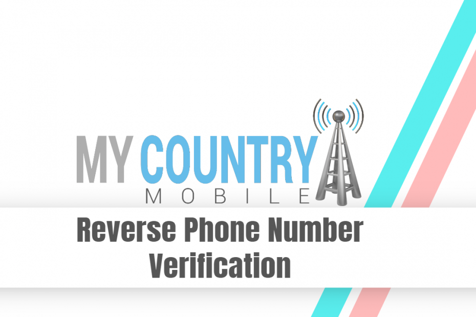 Reverse Phone Number Verification - My Country Mobile