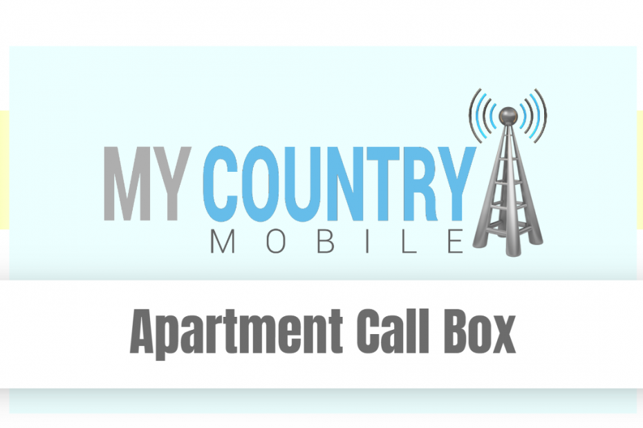 Apartment Call Box - My Country Mobile