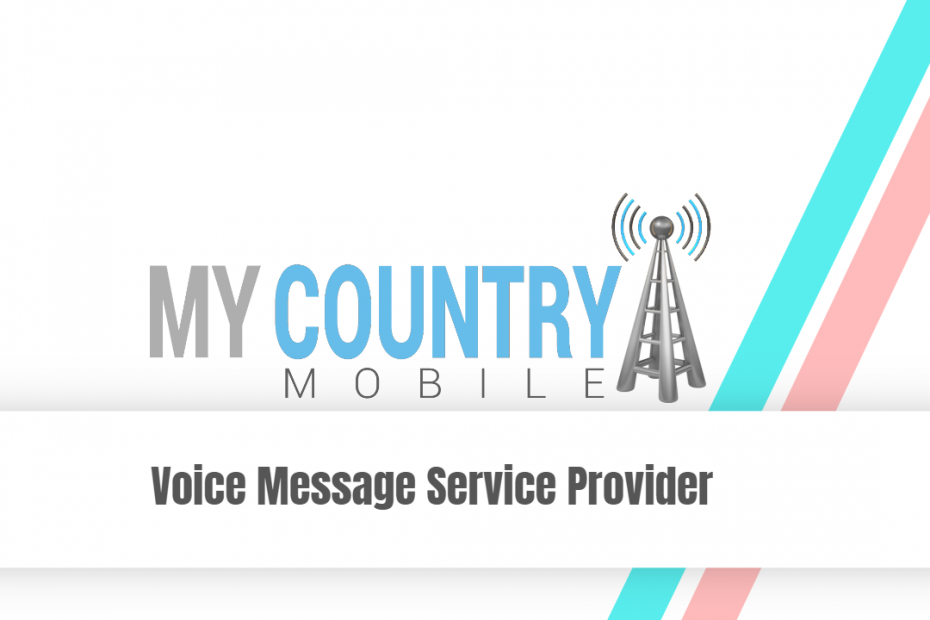 Voice Message Service Provider - My Country Mobile